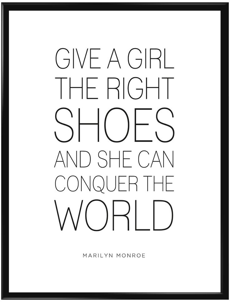 """Poster med citat från Marilyn Monroe""""Give a girl the right shoes and she…"""