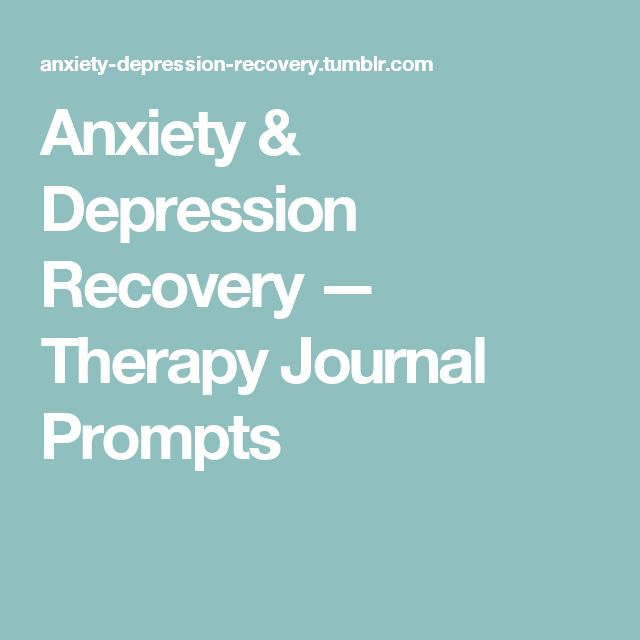Anxiety & Depression Recovery — Therapy Journal Prompts