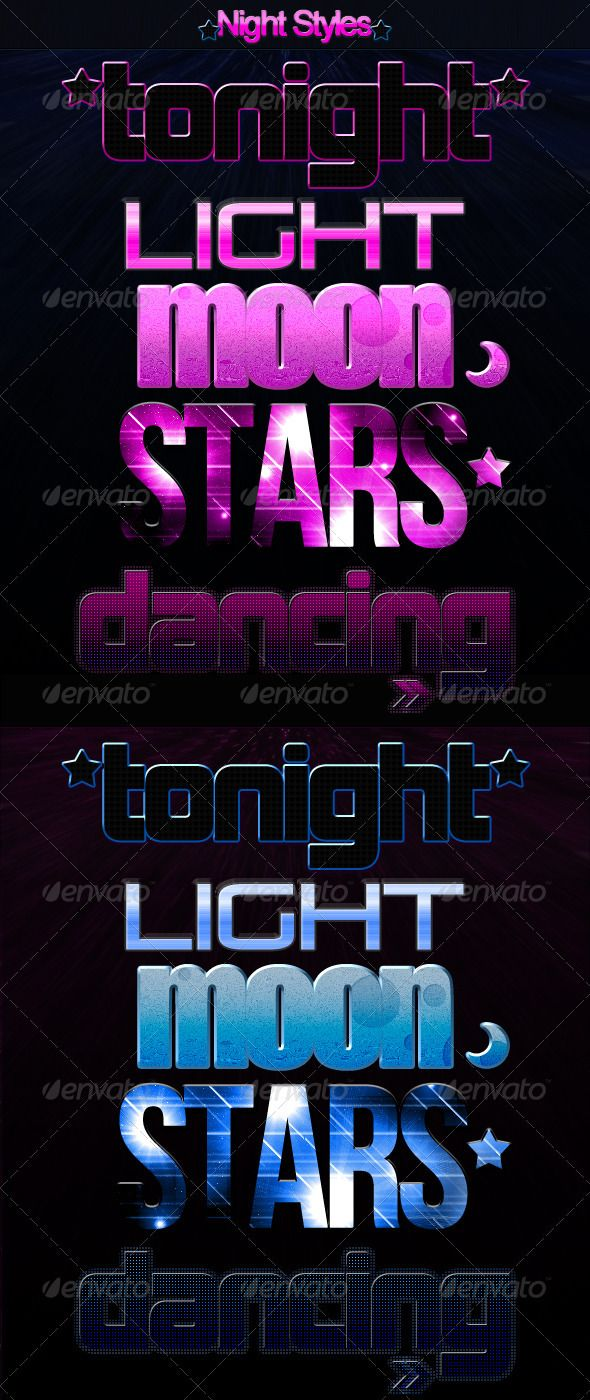 Night Styles   http://goo.gl/s6yNnf       Pack of styles for photoshop.   Works for texts and vector shapes.   The ZIP contains: - Detailed Help File - .asl file containing the styles - .psd file   Free Fonts. Links inside the pack.     Created: 7July11 Add-onFilesIncluded: LayeredPSD #PhotoshopASL MinimumAdobeCSVersion: CS Tags: colorful #dancing #disco #light #moon #night #party #photoshop #space #stars #style #style-text #styles #text #GRAPHICRIVER