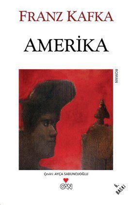 amerika - franz kafka - can yayinlari http://www.idefix.com/kitap/amerika-franz-kafka/tanim.asp
