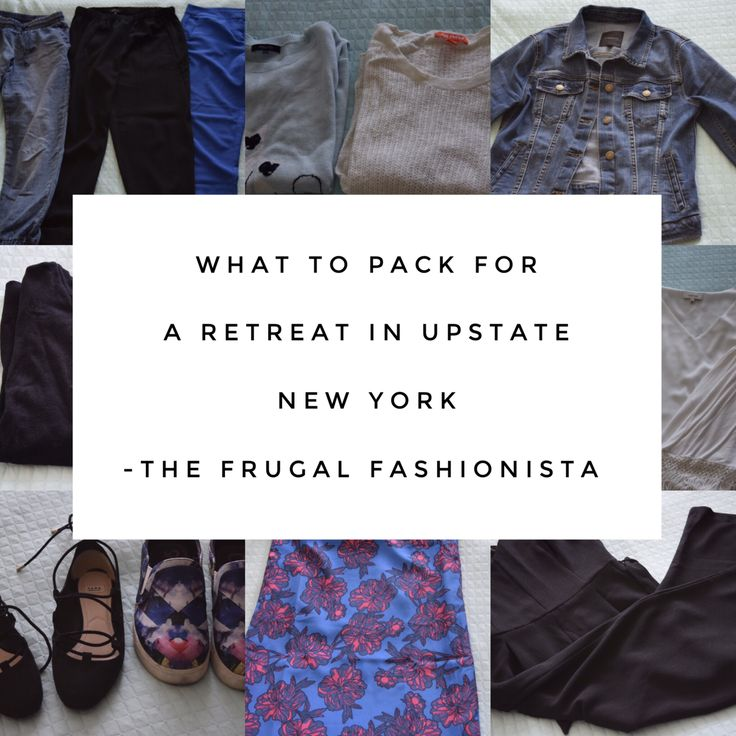 What to Pack For a Retreat In Upstate New York http://thefrugalfashionistacdn.com/what-to-pack-for-a-retreat-in-upstate-new-york/