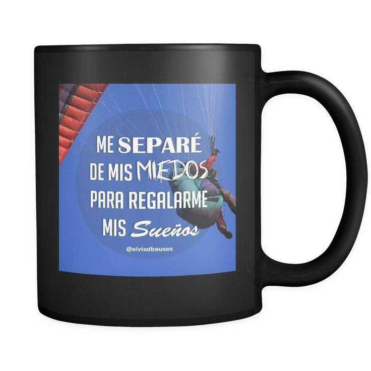 Me separé de mis miedos para regalarme mis sueños- Taza Negra de Cerámica (11 Onz/325 ml) (Coffee Mug)