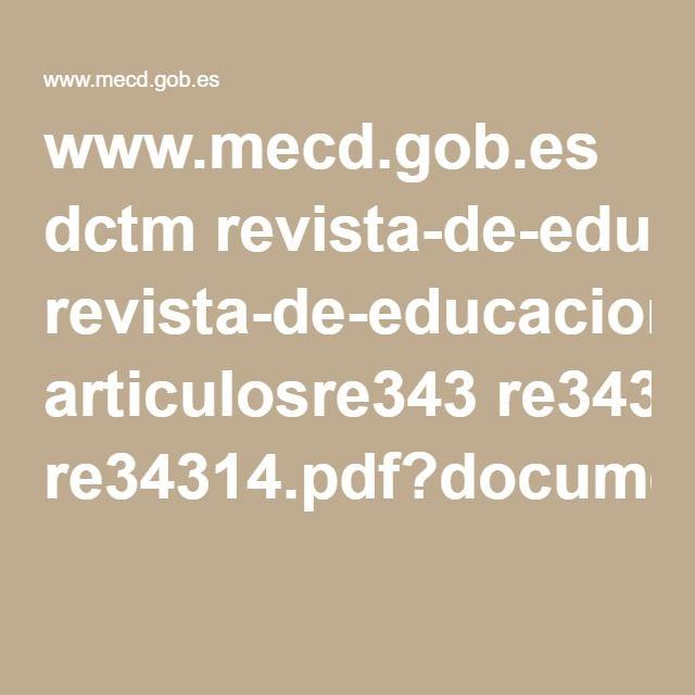 www.mecd.gob.es dctm revista-de-educacion articulosre343 re34314.pdf?documentId=0901e72b81239330