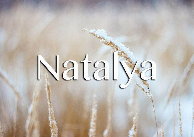 "Meaning: ""Born on Christmas day"" or rebirth Informal version: Natasha"
