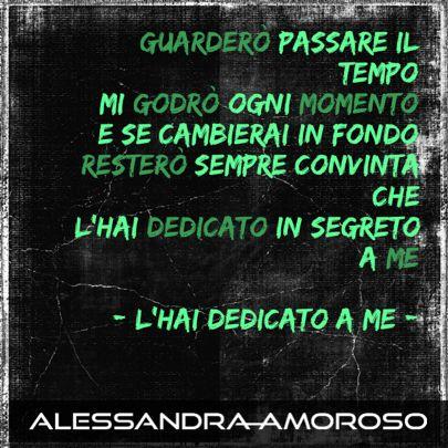 """Alessandra: """" #lhaidedicatoame è il primo brano che ho ascoltato insieme a Tiziano e mi ha colpito subito dal primo ascolto""""  (staff)"""