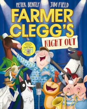 Farmer Cleggs Night Out by Peter Bently