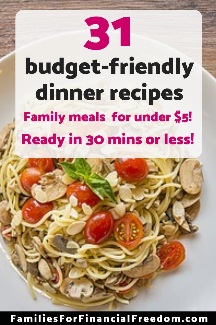Easy Budget Friendly Spring Decorating: 31 Budget-Friendly Easy And Cheap Dinner Recipes