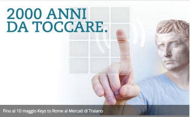 Fino al 10 maggio Keys to Rome ai Mercati di Traiano.