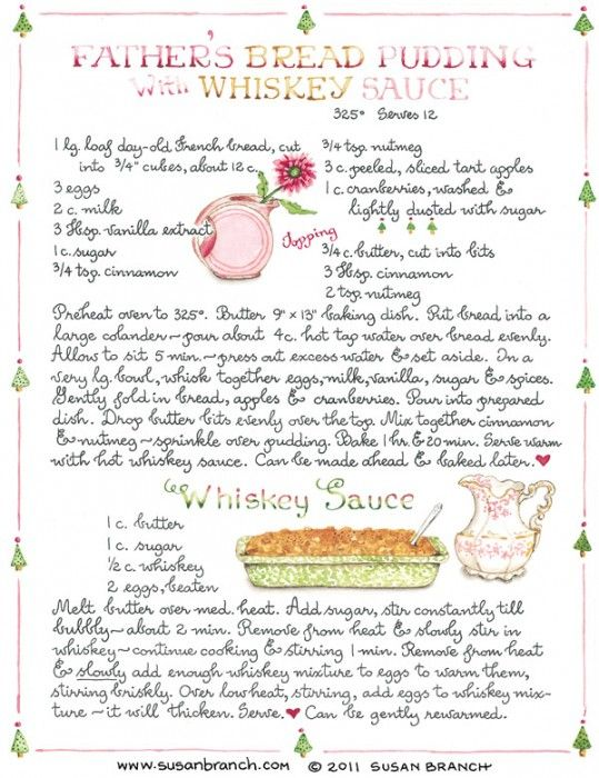 ♡ Susan Branch..I'm going to try this bread pudding using carmel sauce.