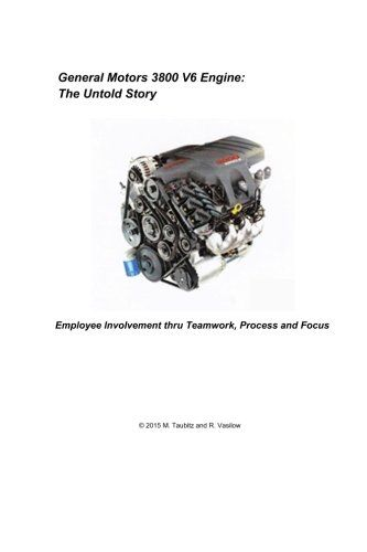 General Motors 3800 V6 Engine: The Untold Story: Employee