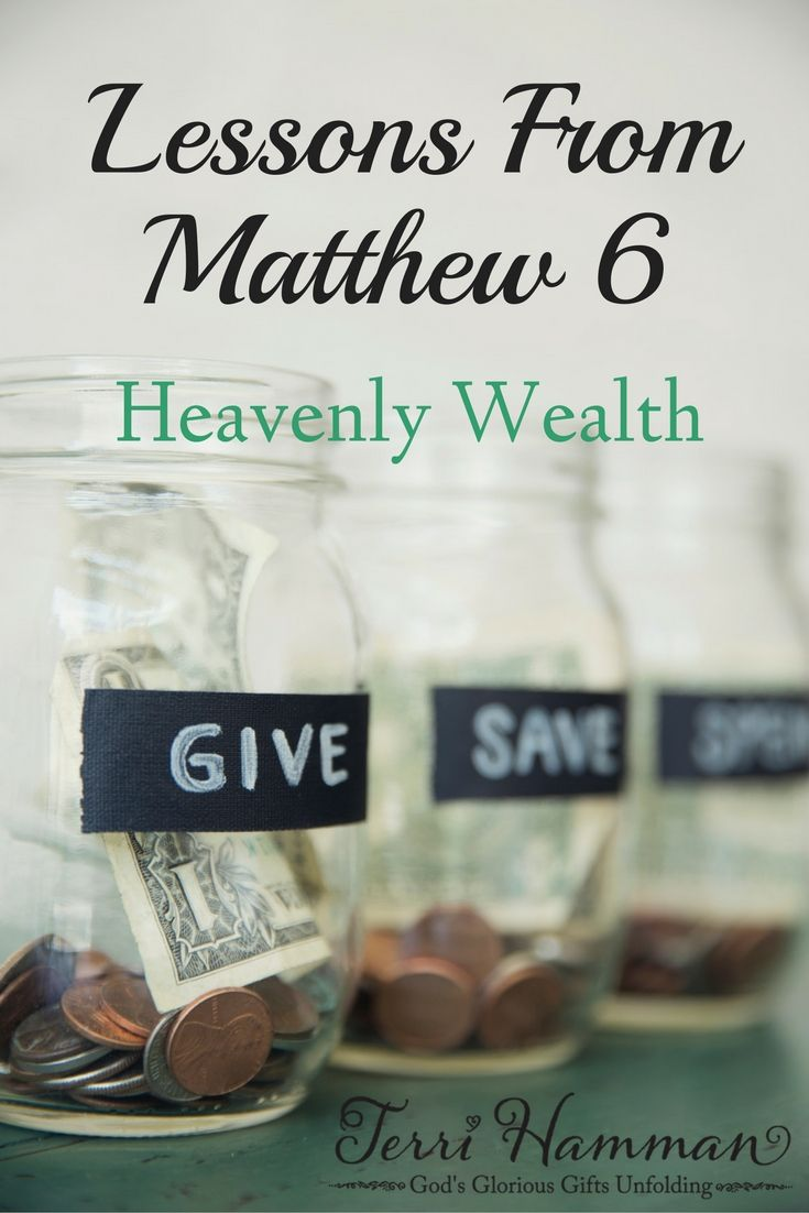 Matthew 6 teaches to not focus on worldly wealth but rather on the treasures and wealth of heaven. Let us keep our eyes on Our Lord as we study this passage.