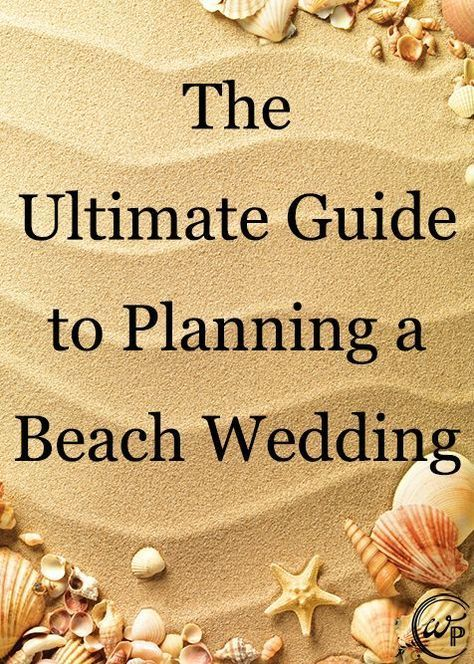 Perfect for our mermaids! Plan the perfect beach wedding ceremony with this fantastic guide.