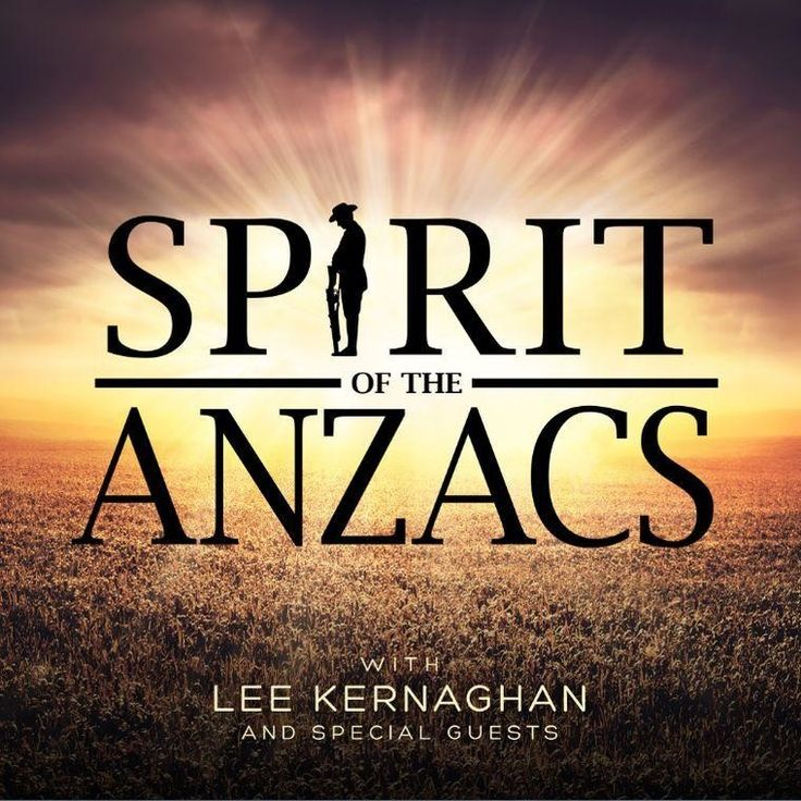 Lee Kernaghan - Spirit Of The Anzacs