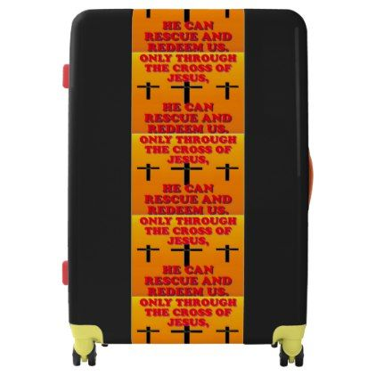 #Through The Cross Of Jesus We Are Redeemed! Luggage - custom #luggage #suitcase #suitcases #bags #trunk #trunks