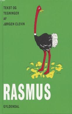 Køb 'Rasmus' bog nu. Jubilæumsudgave af den første bog om strudsen Rasmus, hvor han kommer ud af ægget i Afrika og snart bliver så stor, at han kan færdes