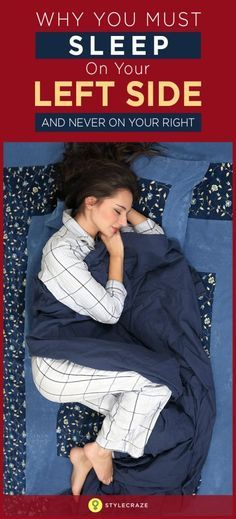 Why You Must Sleep On Your Left Side (And Never On Your Right)                                                                                                                                                                                 More