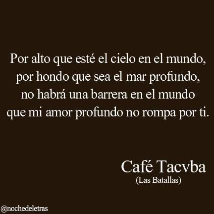 """Texto Original de Jose Emilio Pacheco, interpretado por la banda de Rock Mexicana """"Café Tacvba"""" en su canción """"Las Batallas""""."""