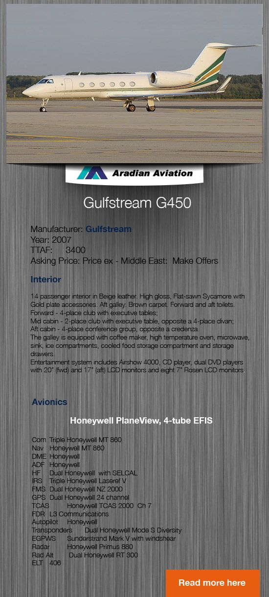 Used aircraft available. Gulfstream G450 14 passenger