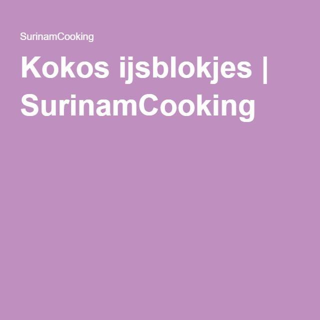 Kokos ijsblokjes | SurinamCooking