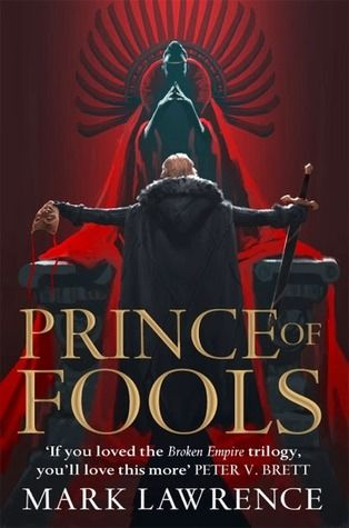 Prince of Fools  ~ Mark Lawrence