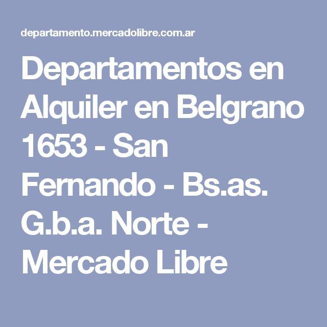 Departamentos en Alquiler en Belgrano 1653 - San Fernando - Bs.as. G.b.a. Norte - Mercado Libre