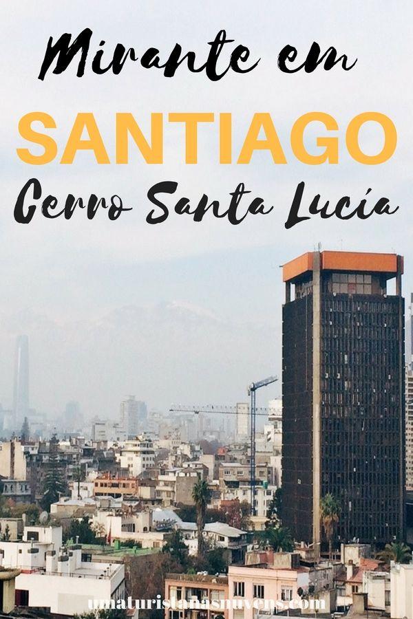 Veja Santiago do Chile e a Cordilheira dos Andes do alto no mirante do Cerro Santa Lucía.