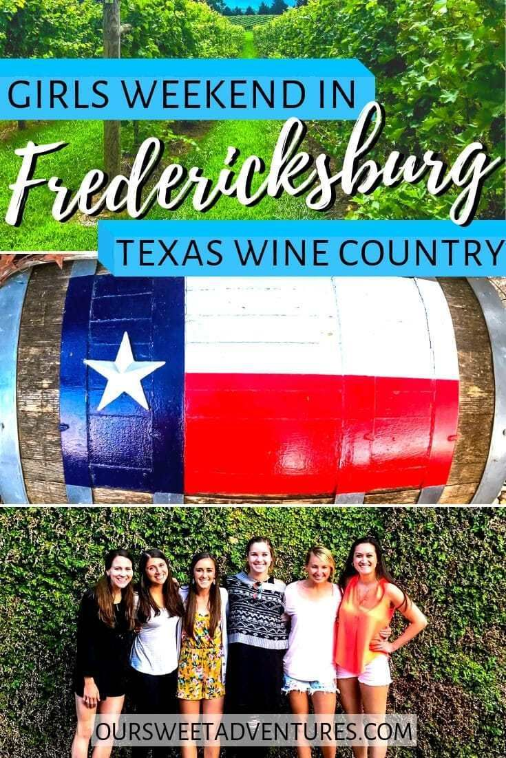 How To Have A Girls Weekend In Fredericksburg Texas Girls Weekend Getaway Fredericksburg Texas Trip Planning