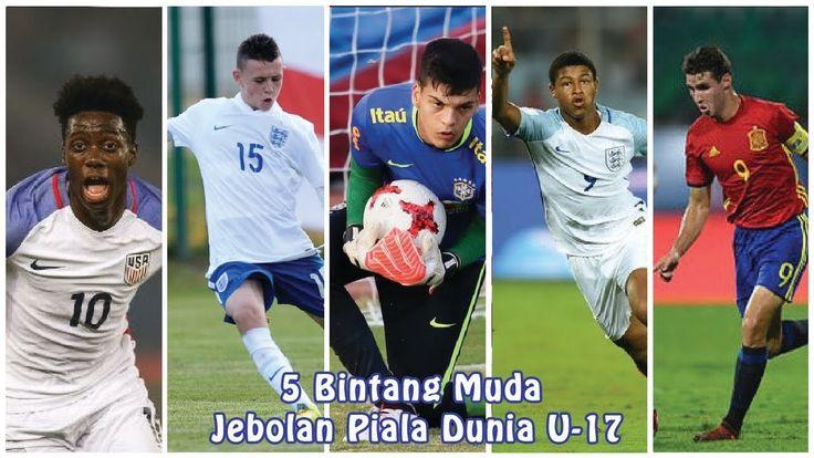 5 Bintang Muda Jebolan Piala Dunia U 17