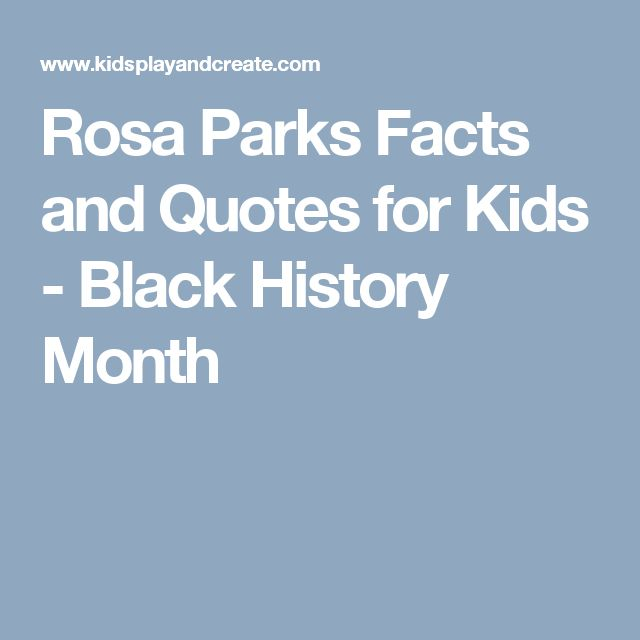 Rosa Parks Facts and Quotes for Kids - Black History Month