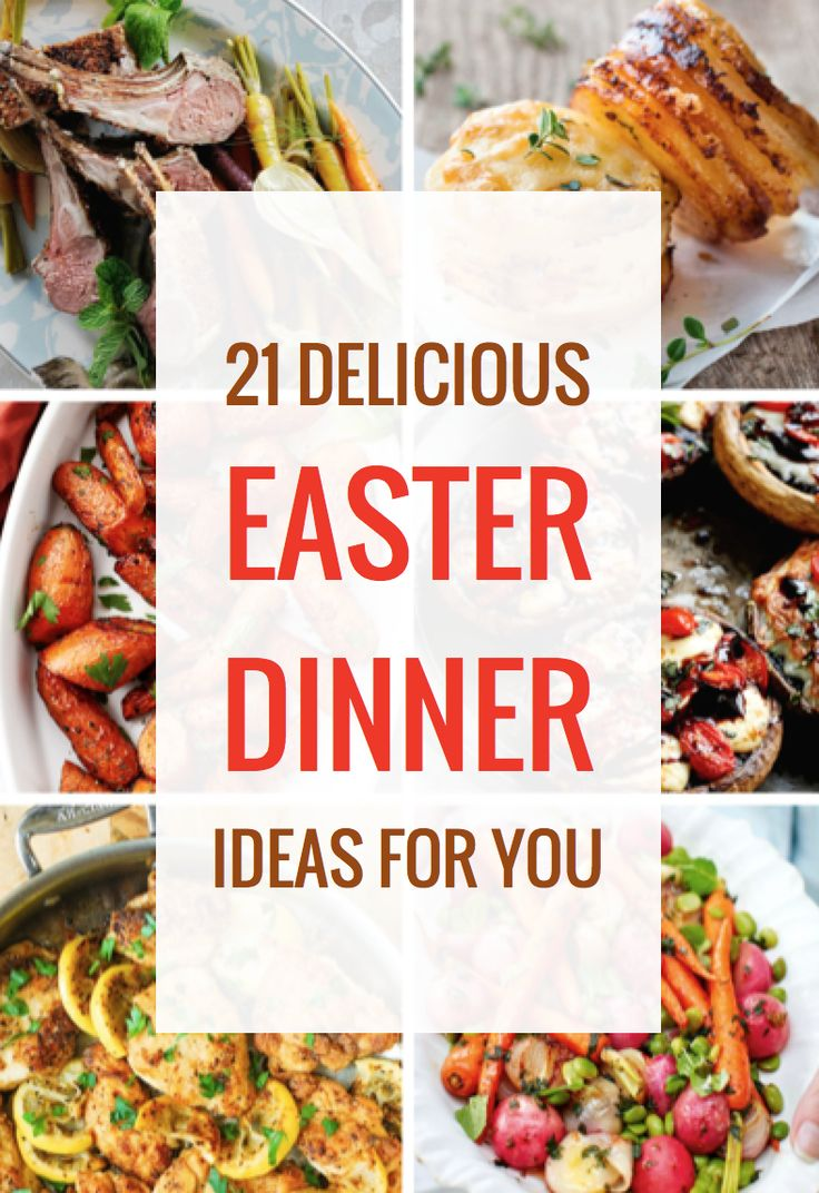 21 Easter Dinner Ideas for Last Minute Planners