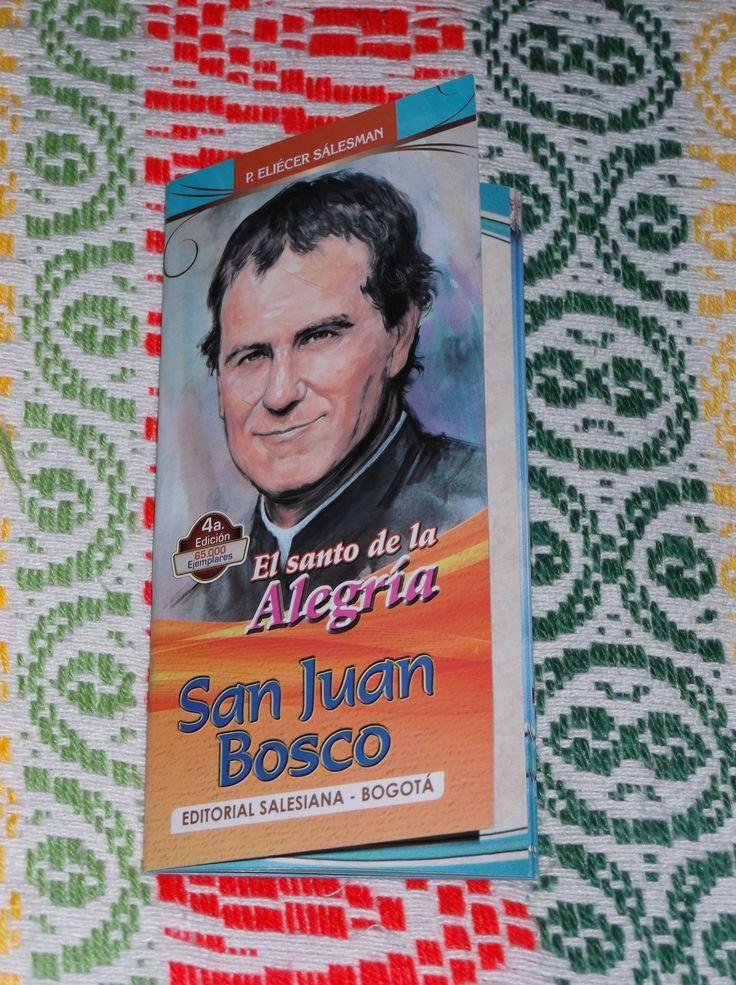 San Juan Bosco el Santo de la Alegria 4a Edicion