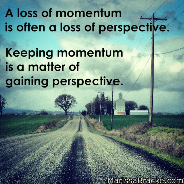 Keep The Momentum Going Quotes: 44 Best Momentum's Philosophy Images On Pinterest