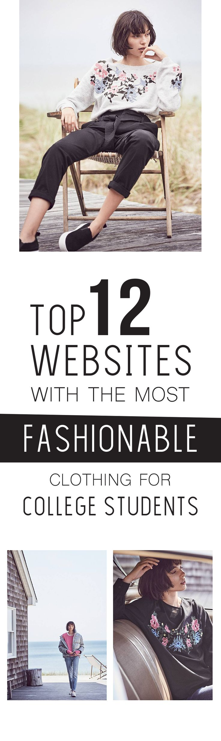Top 12 Websites With the Most Fashionable and Affordable Clothing for College Students!