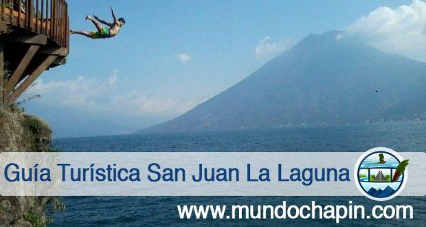 Guía Turística - San Juan La Laguna, Sololá l Sólo lo mejor de Guatemala