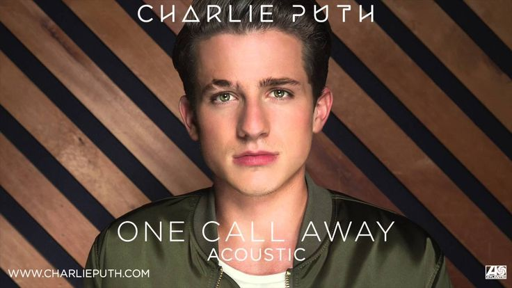 "Charlie Puth - ""One Call Away"" (Acoustic) [Official Audio]"