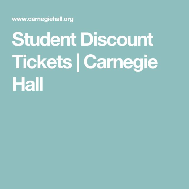 Student Discount Tickets | Carnegie Hall