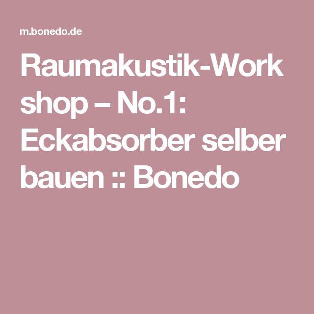 Raumakustik-Workshop – No.1: Eckabsorber selber bauen::Bonedo
