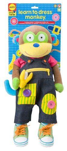 ALEX® Toys – Early Learning Learn To Dress Monkey -Little Hands 1492. Develop fine motor skills in children ages 18-months and older by practicing how to snap, hook, buckle, zipper, loop, tie and more. All of these activities are known to enhance fine motor abilities and will be useful for a variety of activities in the future.
