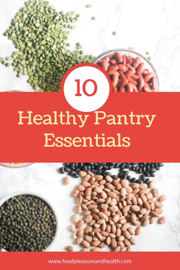 10 Healthy Pantry Essentials