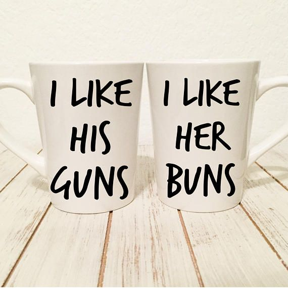 I Like Her Buns I Like His Guns Coffee Mug Set His Hers Set