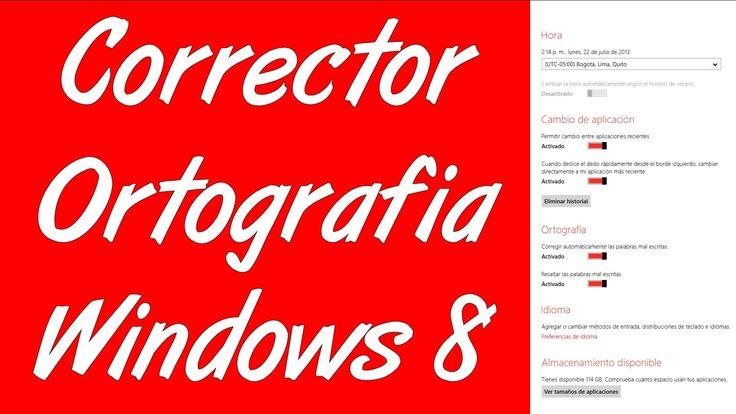 Como activar desactivar el corrector de ortografia en windows 8