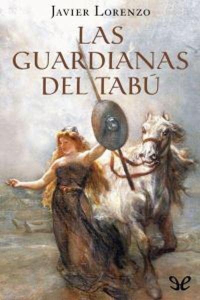 Las guardianas del tabú - http://descargarepubgratis.com/book/las-guardianas-del-tabu/