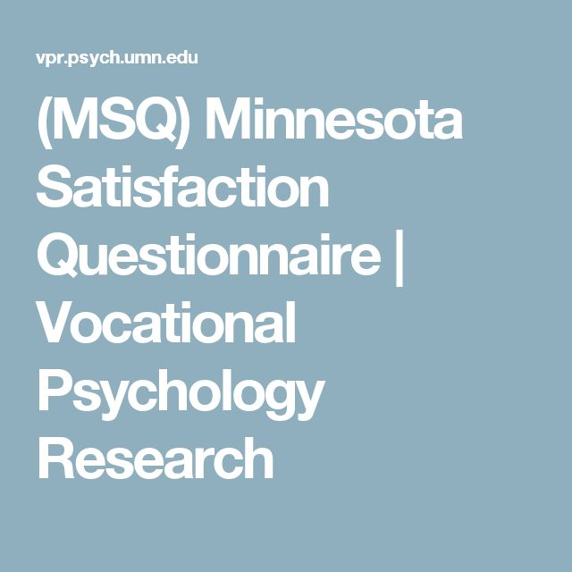 (MSQ) Minnesota Satisfaction Questionnaire | Vocational Psychology Research