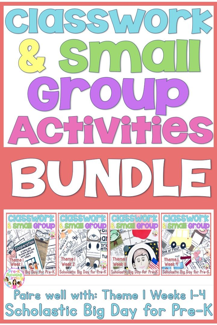 Bundle For Classwork Small Group Theme 1 Weeks 1 4 Pre K