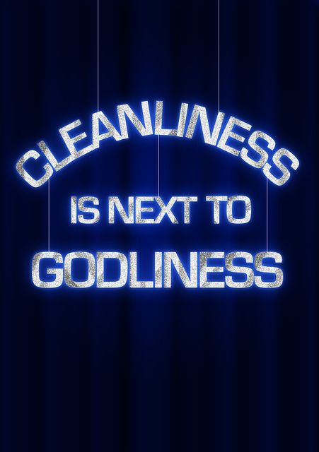image Cleanliness is next to godliness