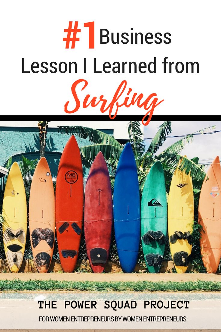 Read about the valuable lesson I learned about business this week while learning to surf. entrepreneur, leadership, business, mindset, management, mindful, wahm, blog, empower, lead forward #blog #entrepreneur #leadership #business #surfing #lessons