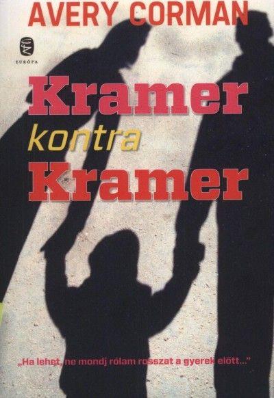 Könyv: Kramer kontra Kramer (Avery Corman) www.oldjukmegegyutt.hu