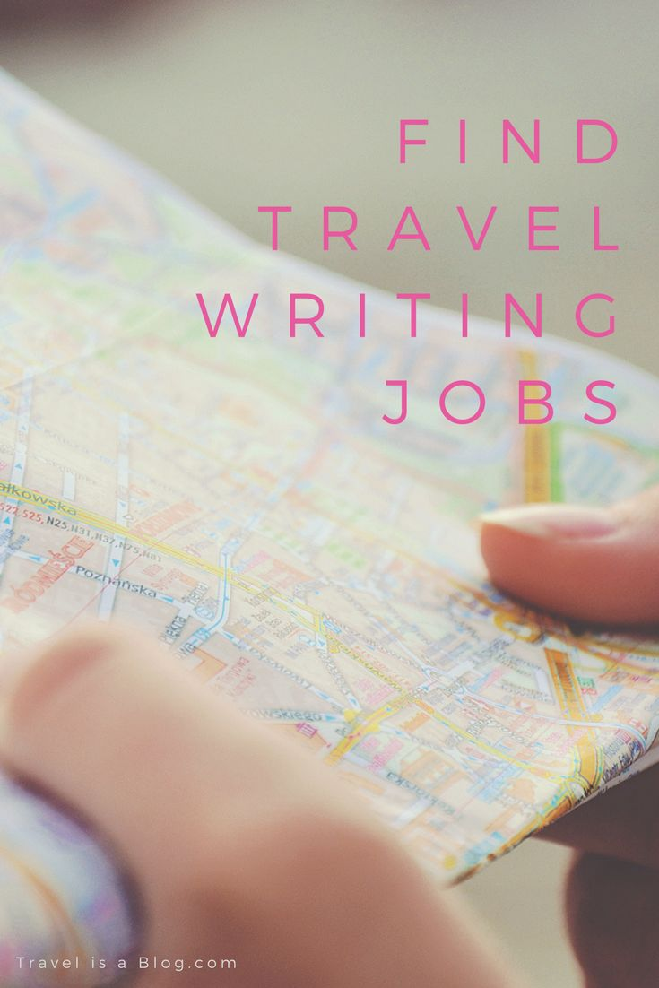 Hereu0027s how to find travel writing jobs