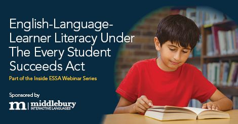 "Join Education Week Staff Writer Corey Mitchell for his ""English-Language-Learner Literacy Under the Every Student Succeeds Act"" webinar.Thursday, Oct. 5, 20162 to 3 p.m. ET"