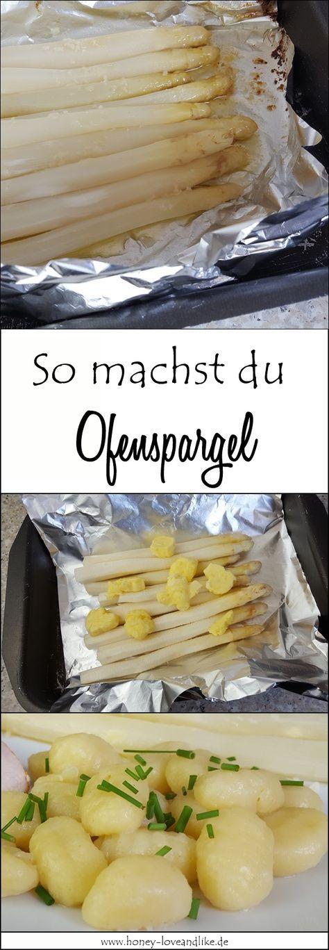So machst du Ofenspargel ohne Vorkochen. dazu gibt es selbst gemachte Gnocchis. #Ofenspargel #Gnochis